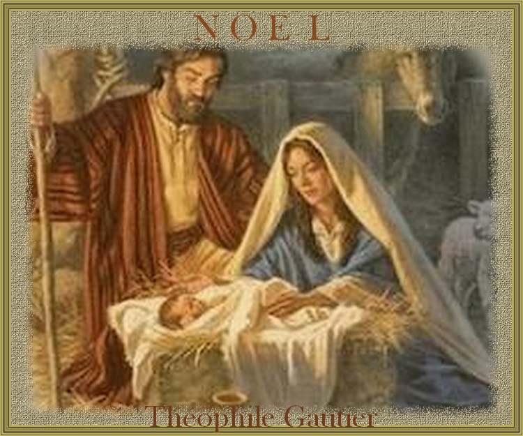 """"""" Noël """" poème de Théophile Gautier"""