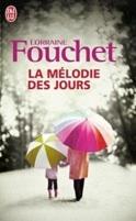 « La mélodie des jours » de Lorraine FOUCHET