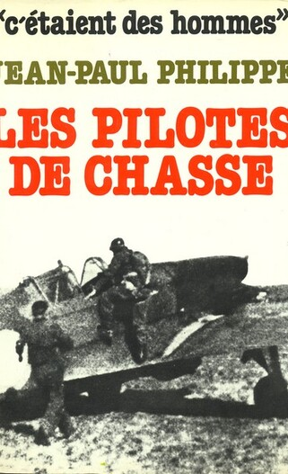 Les pilotes de chasse