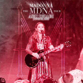 The MDNA Tour - Abu Dhabi June 03 Audio