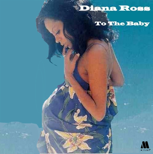 "Diana Ross - 1973 : Album "" To The Baby Unreleased LP "" Motown Records [ US ]"