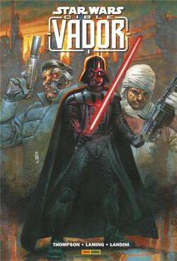Star Wars - Cible : Vador -  Thompson, Laming & Landini