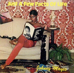 Johnny Mayes - Just A Few Facts Of Life - Complete LP