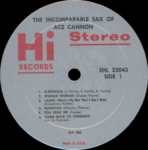"Ace Cannon ‎: Album "" The Incomparable Sax Of Ace Cannon "" Hi Records SHL 32043 [ US ]"