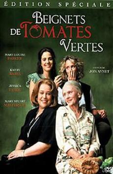Beignets de tomates vertes - film de Jon Avnet (1991)