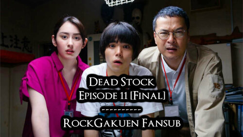 Dead Stock EP11 [Final] VOSTFR