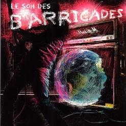 Barricades - Le son des barricades