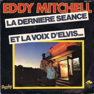 Eddy Mitchell - La Dernière Séance (1977)