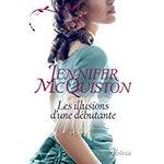 Chronique Les illusions d'une débutante de Jennifer McQuiston
