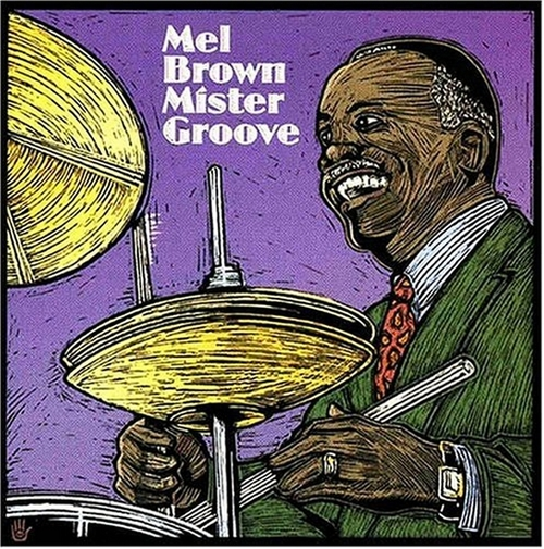 "Mel Brown : Album CD "" Mister Groove "" CD Karmenpolicy Records 21012 [ US ]"