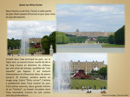 Dirty Corner dans le parc du château de Versailles