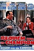 Requiem pour un champion (1962) : Après dix sept ans de carrière, le boxeur poids lourds Moutain Rivera est mis K.O. par Cassius Clay. Gravement blessé à l'oeil, il doit raccrocher les gants sous peine de perdre la vue. Avec l'aide de son fidèle soigneur, Army, il se lance alors à la recherche d'un travail. ... ----- ...  Titre en France: Requiem pour un champion Titre original: Requiem for HeavyweightAnnée: 1962Réalisé par: Ralph NelsonNationalité: AméricainGenre: DrameAvec: Anthony Quinn, Jackie Gleason, Mickey Rooney, Julie HarrisDurée: 1h25mn