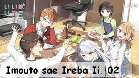 Imouto sae Ireba Ii. 02