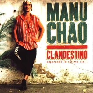 Clandestino (Mano Chao)