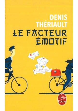Lecture: Le facteur émotif de Denis Thiérault