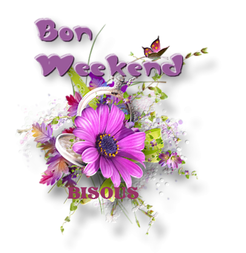 ♥Bon Week-end♥