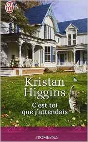 """""""C'est toi que j'attendais"""" de K.Higgins"""