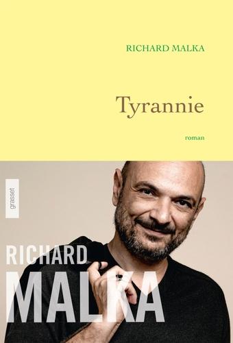 Tyrannie  -  Richard Malka