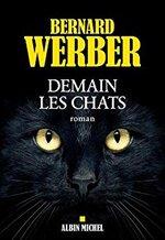 Demain, les chats, Bernard Werber