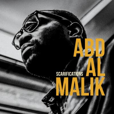 Abd Al Malik - Scarifications (2015) [Alternative , Hip Hop , Electronic , Experimental]
