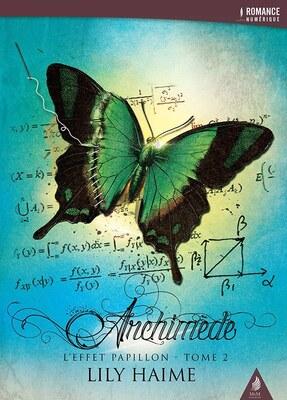 Archiméde (L'effet papillon - 2) de Lily Haime