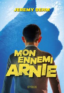 Mon ennemi Arnie (Jeremy Behm)