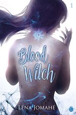 Blood witch de Léna Jomahé
