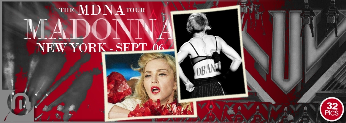The MDNA Tour - NY SEPT 06 - Pictures