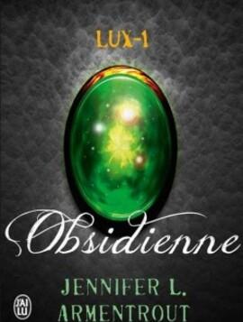 Lux tome 1 Obsidienne de Jennifer L.Armentrout