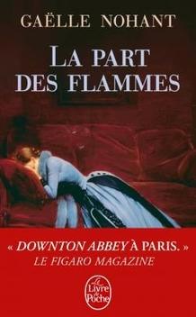 La Part des Flammes ; Gaëlle Nohant