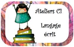 Ateliers c1 langage écrit