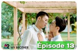 My Brother 12/15 épisodes Vostfr