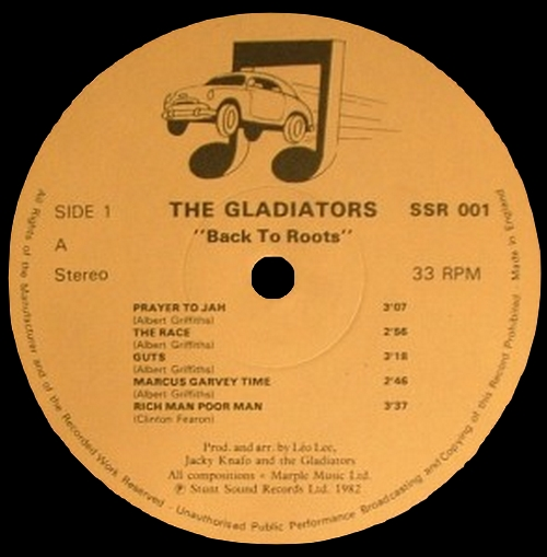 "The Gladiators : Album "" Back To Roots "" Stunt Sound Records Ltd. SSR 001 [ UK ]"