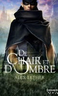 Chronique de Chair et d'ombre d'Alex Lether