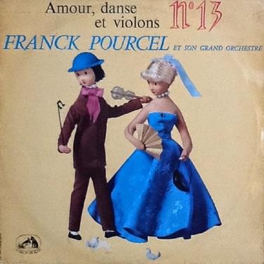 Franck Pourcel, Amour dance et violons n°13