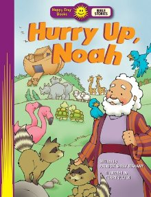 Hurry Up, Noah