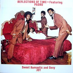 Reflections Of Love Feat. Padro - Sweet, Romantic And Sexy Joy - Complete LP