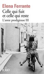 CELLE QUI FUIT ET CELLE QUI RESTE - L'AMIE PRODIEUSE III