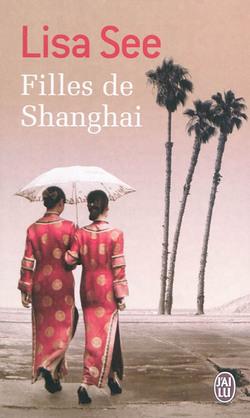 Filles de Shangaï Lisa See