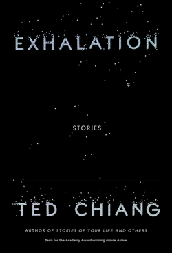 Exhalation – Ted Chiang