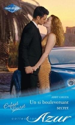 Un si bouleversant secret - Abby Green