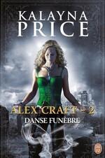 Alex Craft tome 2- Danse funèbre