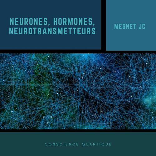 Hormones, neurotransmetteurs
