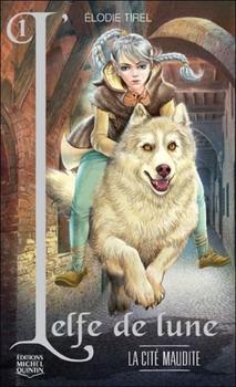 L'elfe de lune d'Elodie Tirel