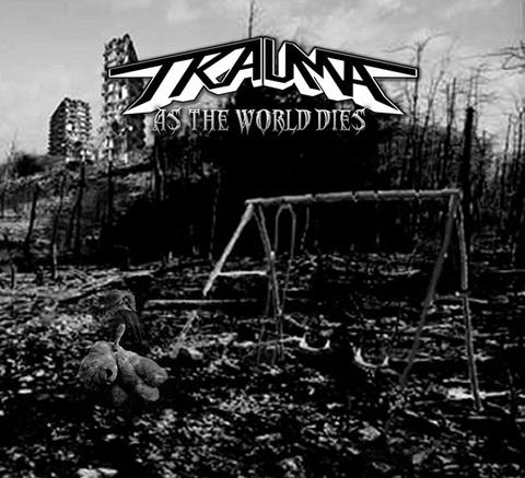 TRAUMA - Les détails du nouvel As The World Dies