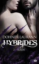 Hybrides de Laurann Dohner