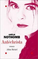 Antéchrista d'Amélie Nothomb