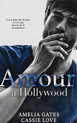 Amour à Hollywood -  Amelia Gates et Cassie Love