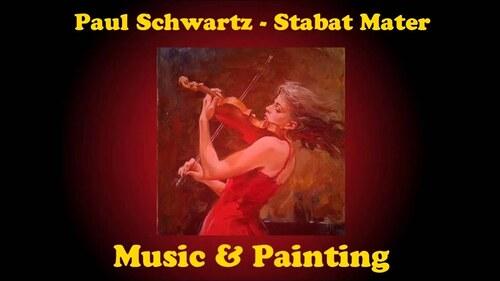 SCHWARTZ, Paul - Stabat Mater (2003)  (Classique)