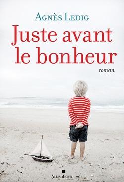 Juste avant le bonheur d'Agnès Ledig